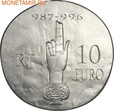 Франция 10 евро 2012. 1500 лет французской истории-Король Гуго Капет (фото, вид 1)
