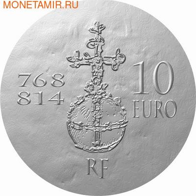 Франция 10 евро 2011. 1500 лет французской истории-Король Карл I Великий (фото, вид 1)