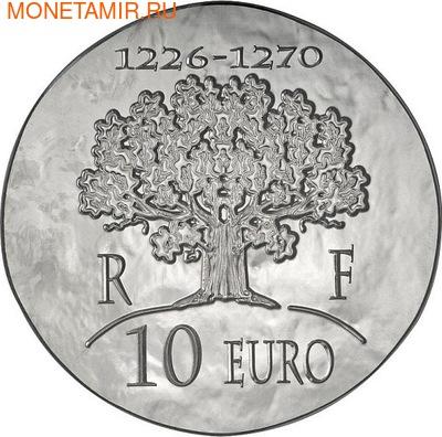 Франция 10 евро 2012. 1500 лет французской истории-Король Людовик IX Святой (фото, вид 1)