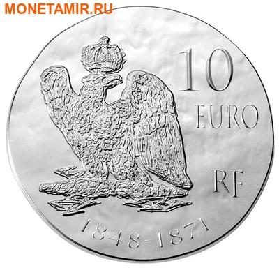 Франция 10 евро 2014. Король Наполеон III – серия 1500 лет Французской истории.Арт.000100048502 (фото, вид 1)