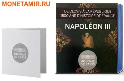 Франция 10 евро 2014. Король Наполеон III – серия 1500 лет Французской истории.Арт.000100048502 (фото, вид 2)