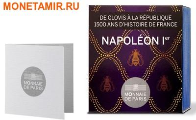 Франция 10 евро 2014. Король Наполеон I – серия 1500 лет Французской истории.Арт.000100048495 (фото, вид 2)