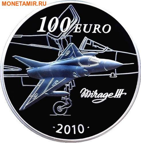 Франция 100 евро 2010.Марсель Дассо (Marcel Dassault) - Самолет Мираж III.Арт.002225633191/60 (фото, вид 1)