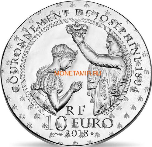 Франция 10 евро 2018 Жозефина Богарне серия Женщины Франции (France 10E 2018 Josephine De Beauharnais Napoleon).Арт.60 (фото, вид 1)