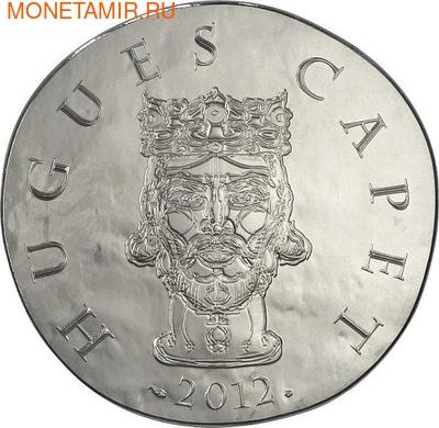 Франция 10 евро 2012. 1500 лет французской истории-Король Гуго Капет (фото)