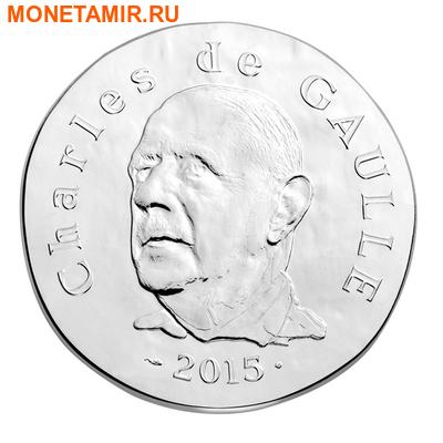 Франция 10 евро 2015.Шарль де Голль серия 1500 лет французской истории.Арт.60 (фото)