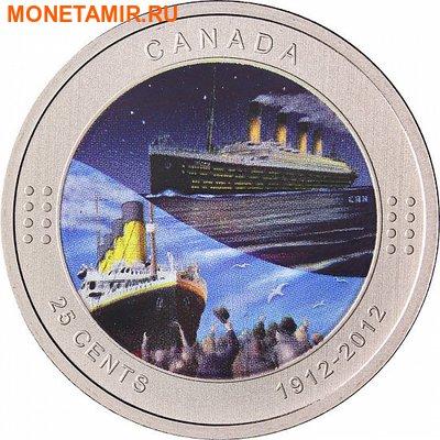 Канада 25 центов 2012.Титаник (Блистер). (фото)