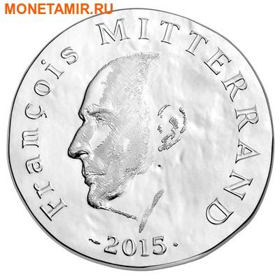 Франция 10 евро 2015.Франсуа Миттеран - 1500 лет французской истории.Арт.60 (фото)