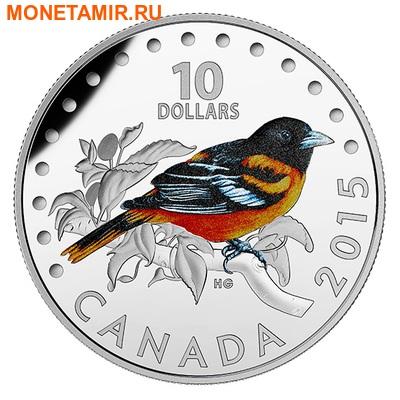Канада 10 долларов 2015.Иволга Балтимора - Красочные певчие птицы Канады. (фото)