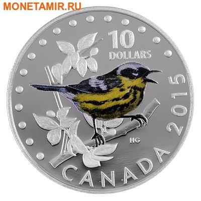 Канада 10 долларов 2015. Магнолиевый лесной певун серия Красочные певчие птицы Канады. (фото)