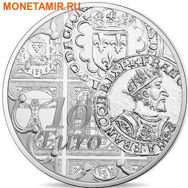 Франция 10 евро 2016 Тестон Франциска I (Монеты на монетах).Арт.60 (фото)