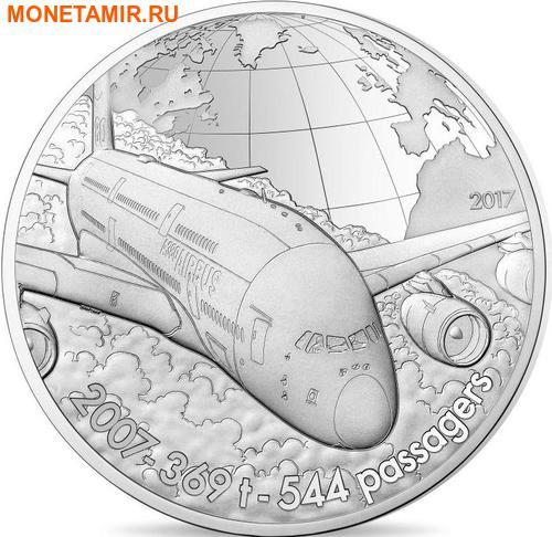 Франция 10 евро 2017 Аэробус А380 серия История Авиации.Арт.60 (фото)