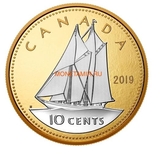 Канада 10 центов 2019 Шхуна Блюноуз серия Большие Монеты (Canada 10 Cent 2019 Big Coin Series Bluenose 5 oz Silver Coin).Арт.67